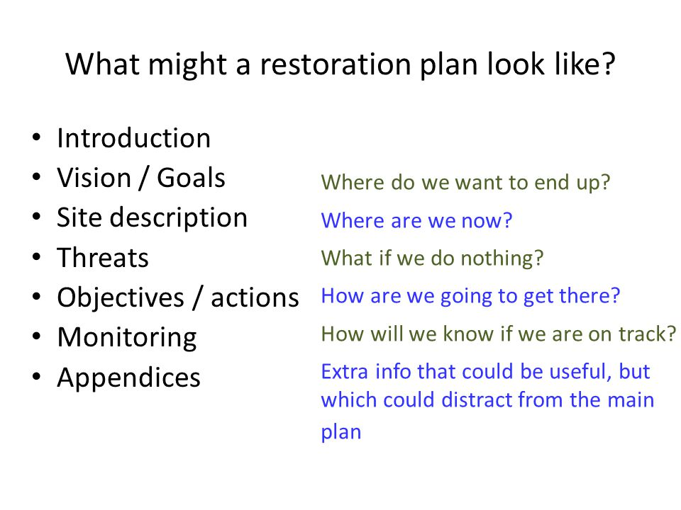 What might a restoration plan look like.