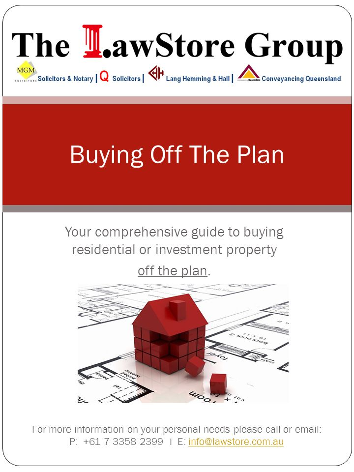 Table of Contents Overview to buying Off the Plan ….3 Standard forms and due diligence….4 Community Living..….……………………5 Deposits…………….………………..……….6 Finance…………….………………….………7 Sunset clauses and cooling off periods………….……………………..……8 Why choose Conveyancing Queensland?...........9