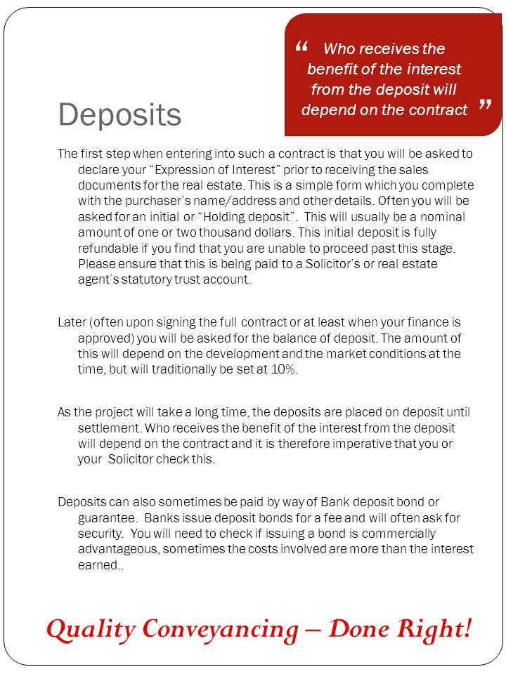 Deposits Quality Conveyancing – Done Right.