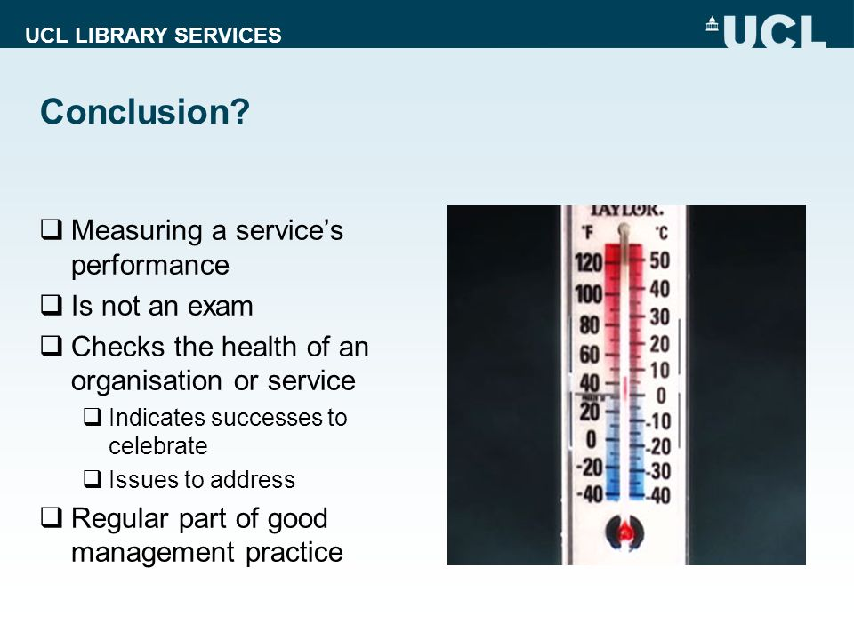 UCL LIBRARY SERVICES Conclusion.