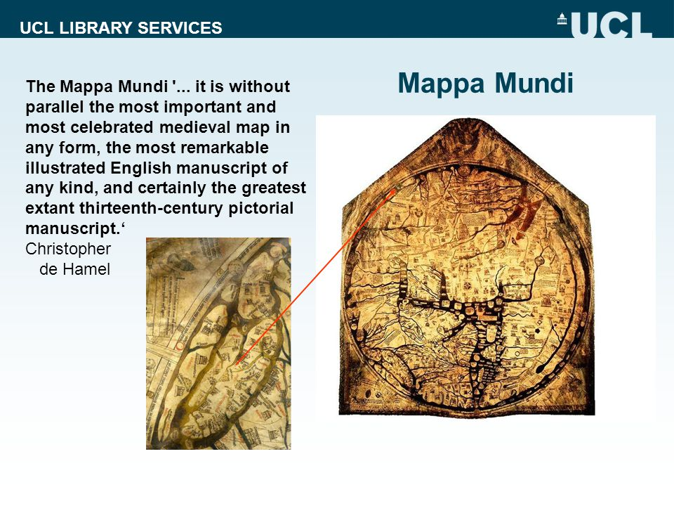 UCL LIBRARY SERVICES The Mappa Mundi ...