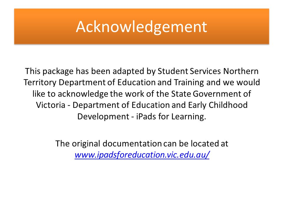 How to use this package This package has been created to assist schools in implementing an iPad program in their context.