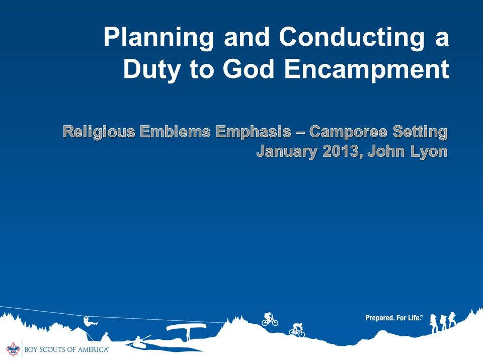 Planning and Conducting a Duty to God Encampment