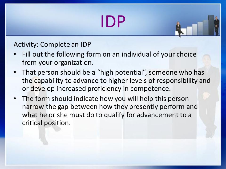 IDP Activity: Complete an IDP Fill out the following form on an individual of your choice from your organization.