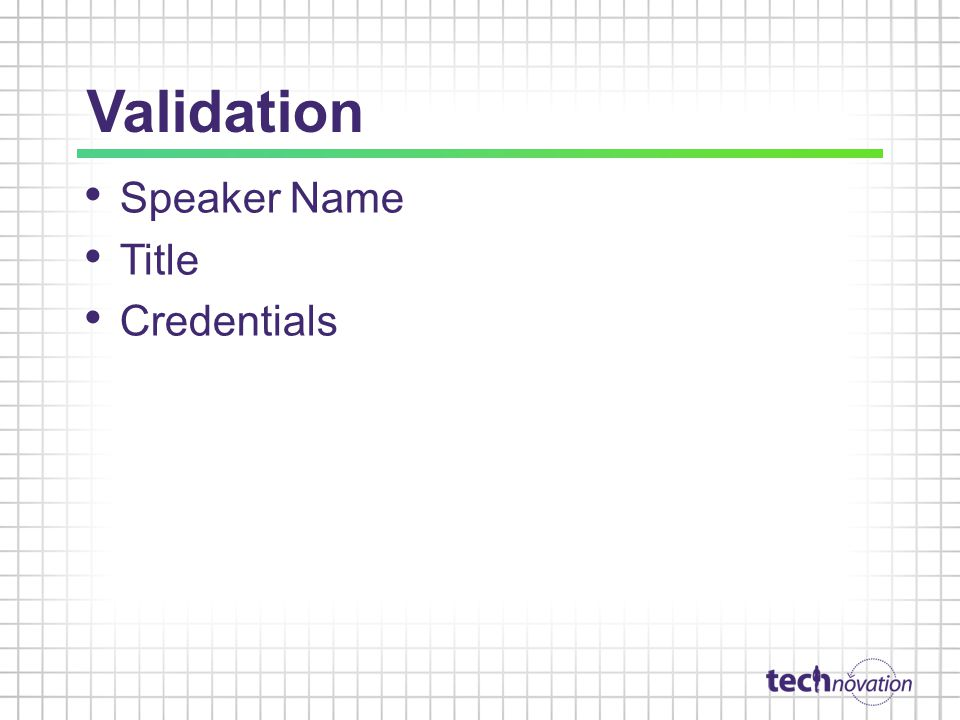 Validation Speaker Name Title Credentials
