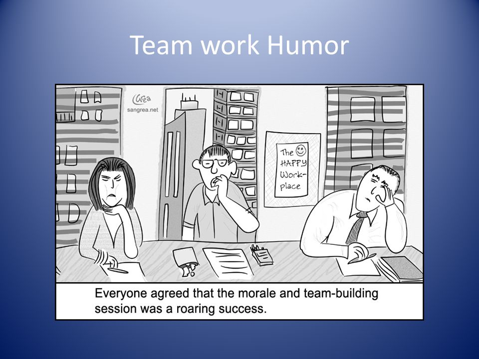 Team work Humor