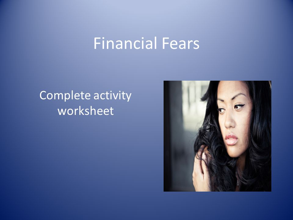 Financial Fears Complete activity worksheet