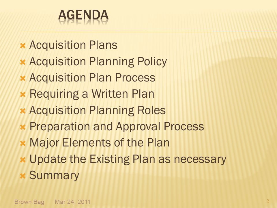 Acquisition Plans Acquisition Planning Policy Acquisition Plan Process Requiring a Written Plan Acquisition Planning Roles Preparation and Approval Pr