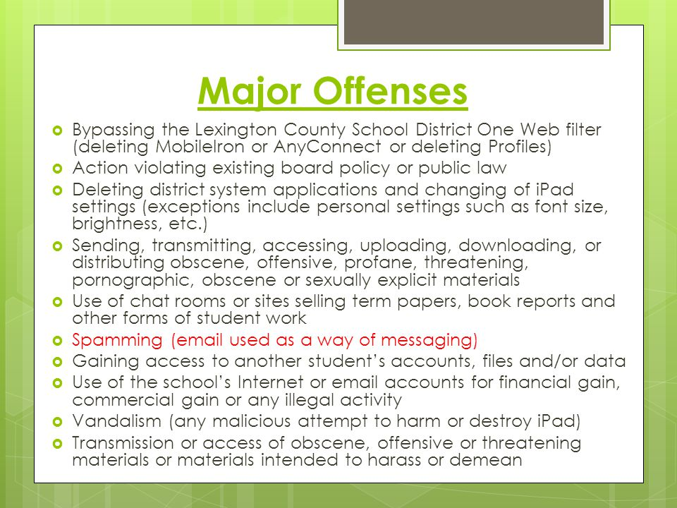 Major Offenses Bypassing the Lexington County School District One Web filter (deleting MobileIron or AnyConnect or deleting Profiles) Action violating