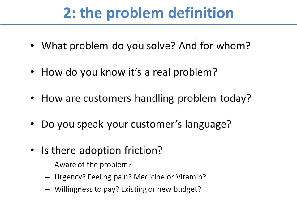 3: how you uniquely solve the problem How does your offering solve the problem.
