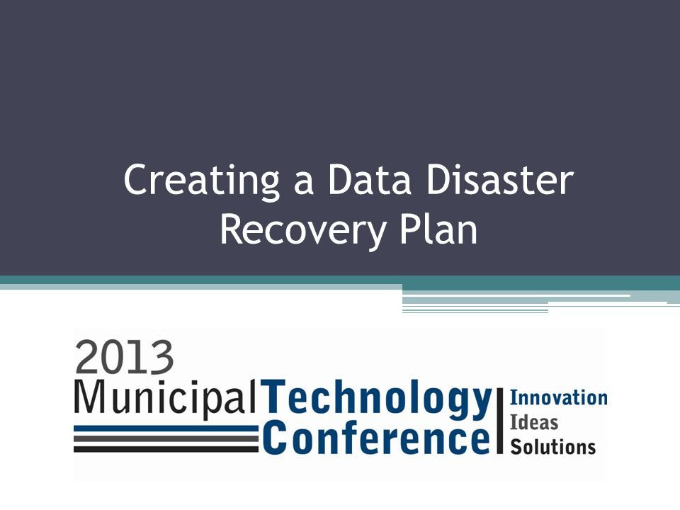 Creating a Data Disaster Recovery Plan