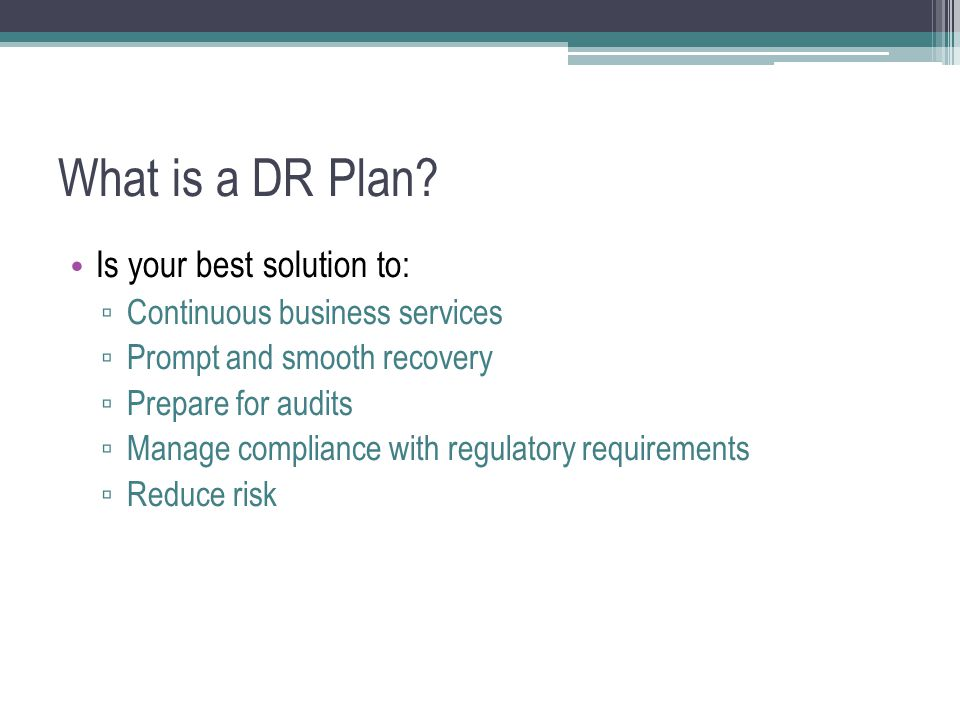 What is a DR Plan.