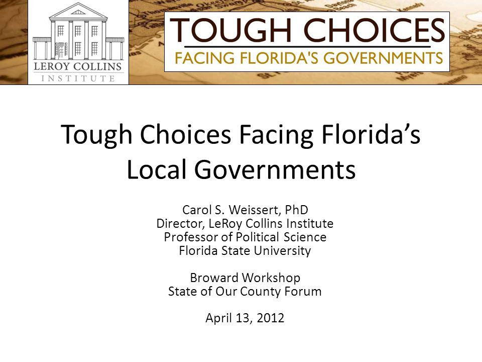 Tough Choices Facing Floridas Local Governments Carol S.