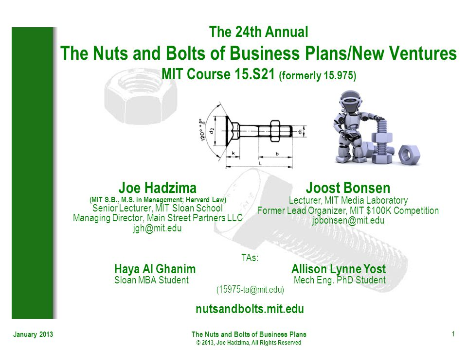 January 2013The Nuts and Bolts of Business Plans © 2013, Joe Hadzima, All Rights Reserved 1 The 24th Annual The Nuts and Bolts of Business Plans/New V