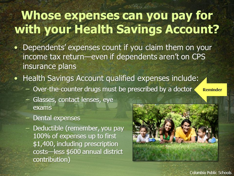 Whose expenses can you pay for with your Health Savings Account.