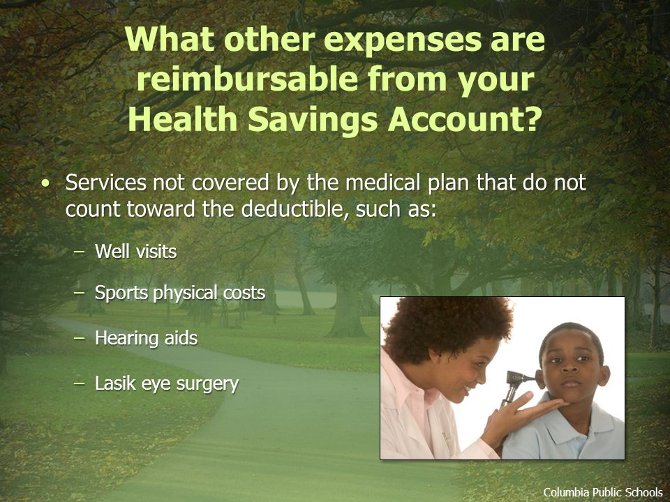 What other expenses are reimbursable from your Health Savings Account.