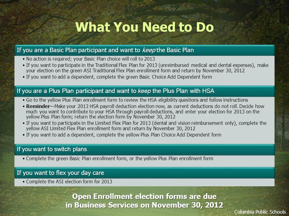 Open Enrollment Columbia Public Schools Deadline for open enrollment is November 30, 2012 November 2012 SundayMondayTuesdayWednesdayThursdayFridaySaturday 123 45678910 11121314151617 18192021222324 25262728 2930 Thanksgiving