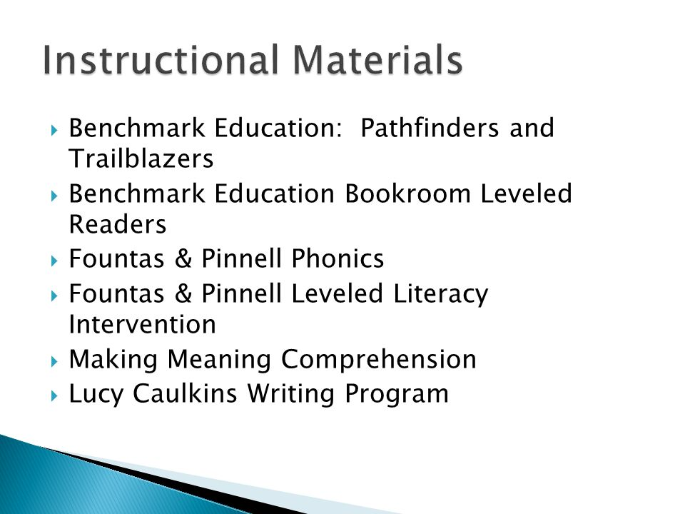Benchmark Education: Pathfinders and Trailblazers Benchmark Education Bookroom Leveled Readers Fountas & Pinnell Phonics Fountas & Pinnell Leveled Literacy Intervention Making Meaning Comprehension Lucy Caulkins Writing Program