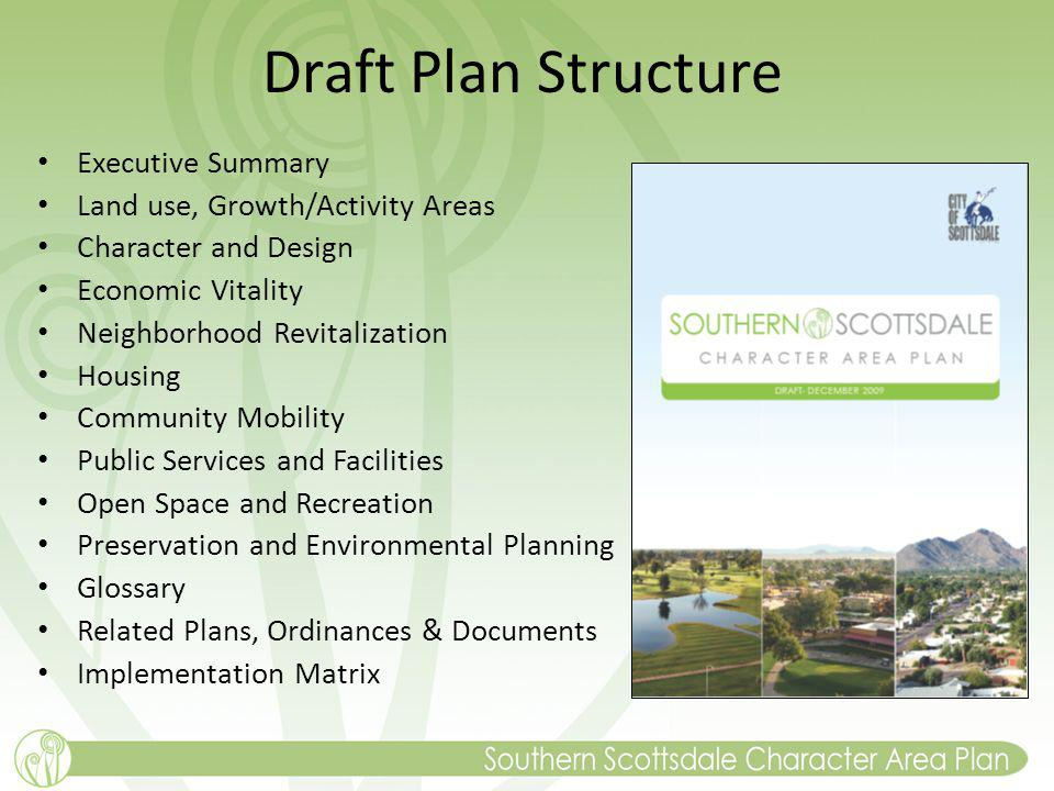 Draft Plan Structure Executive Summary Land use, Growth/Activity Areas Character and Design Economic Vitality Neighborhood Revitalization Housing Community Mobility Public Services and Facilities Open Space and Recreation Preservation and Environmental Planning Glossary Related Plans, Ordinances & Documents Implementation Matrix