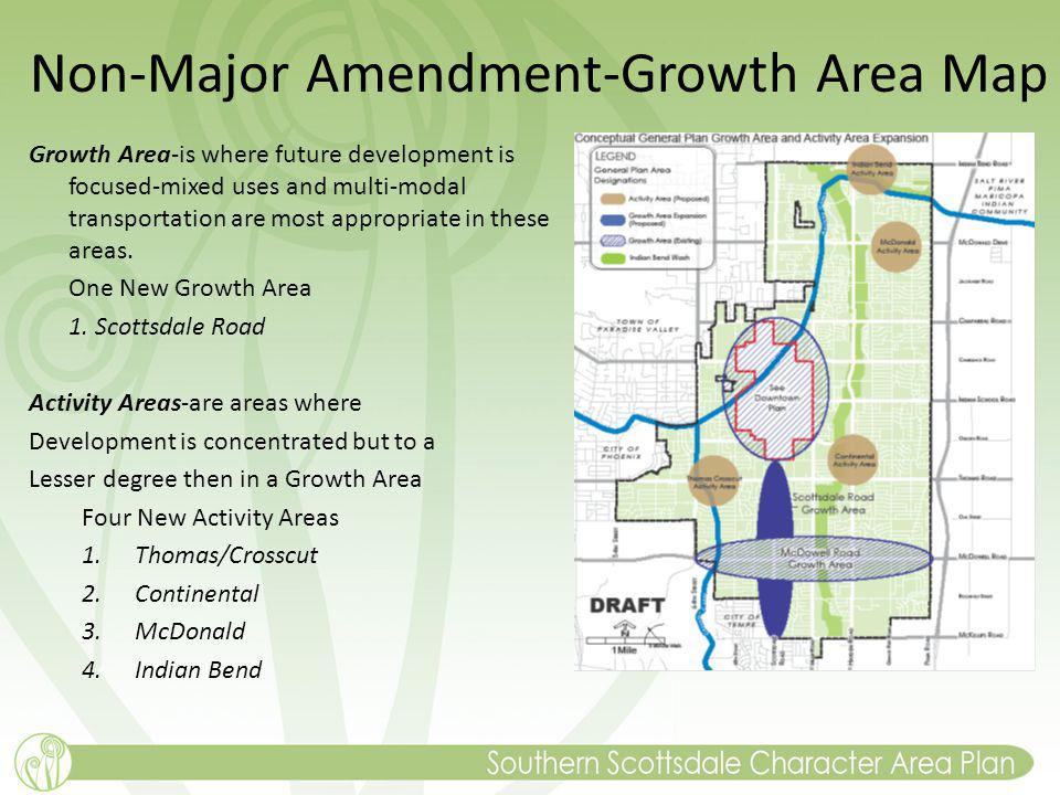 Non-Major Amendment-Growth Area Map Growth Area-is where future development is focused-mixed uses and multi-modal transportation are most appropriate in these areas.