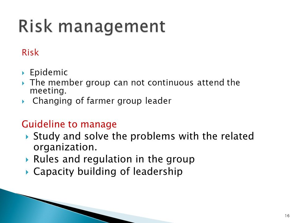 Risk Epidemic The member group can not continuous attend the meeting.
