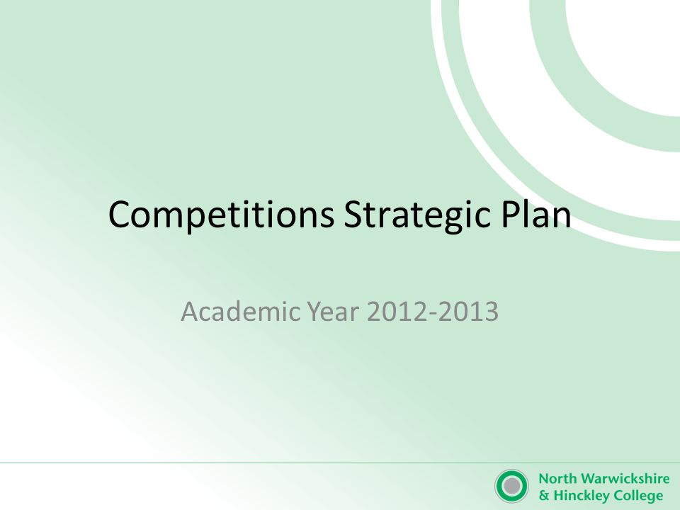 Strategic Aim: To embed competition activity and opportunities in to Teaching & Learning Strategic objective: 2.6 Plan and implement training and support/motivation for squad participants in preparation for National UK Skills finals Strategic Plan actionsBy WhomBy When Comments 1 Ensure identification of potential UKSkills competitors in Term 1 Curriculum Teams Des 12 2 Develop learners skills within their Competition Clubs and include Employers within skills development training Curriculum Teams Monthly 3 Develop and monitor participation through Agenda items at DOMs, Directors and Team Leaders meetings.