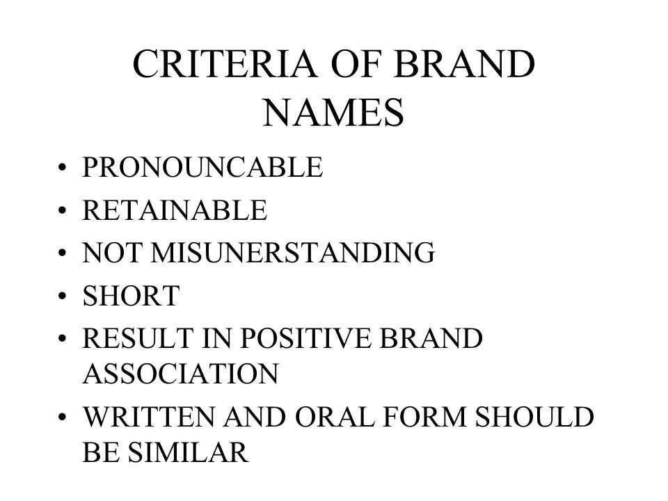 BRANDING - DECISIONS IF IN ONE MARKET –1 BRAND NAME –MORE BRAND NAMES IF IN MORE MARKETS –LOCAL BRAND NAMES –GLOBAL BRAND NAMES
