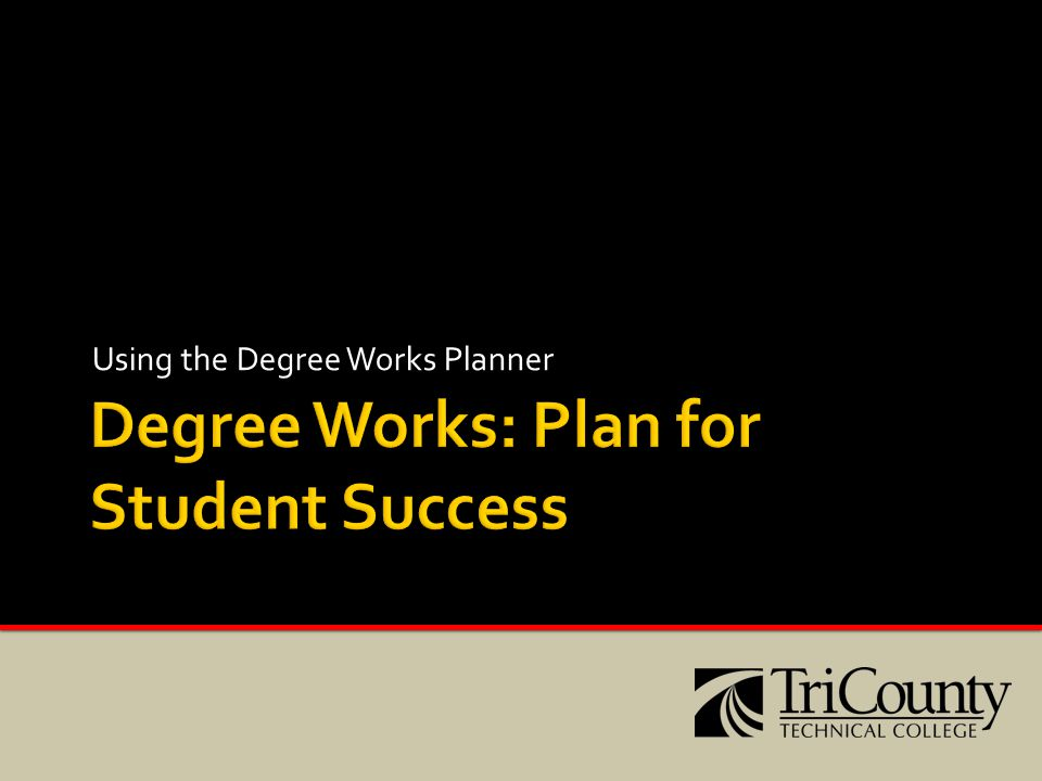 Using the Degree Works Planner