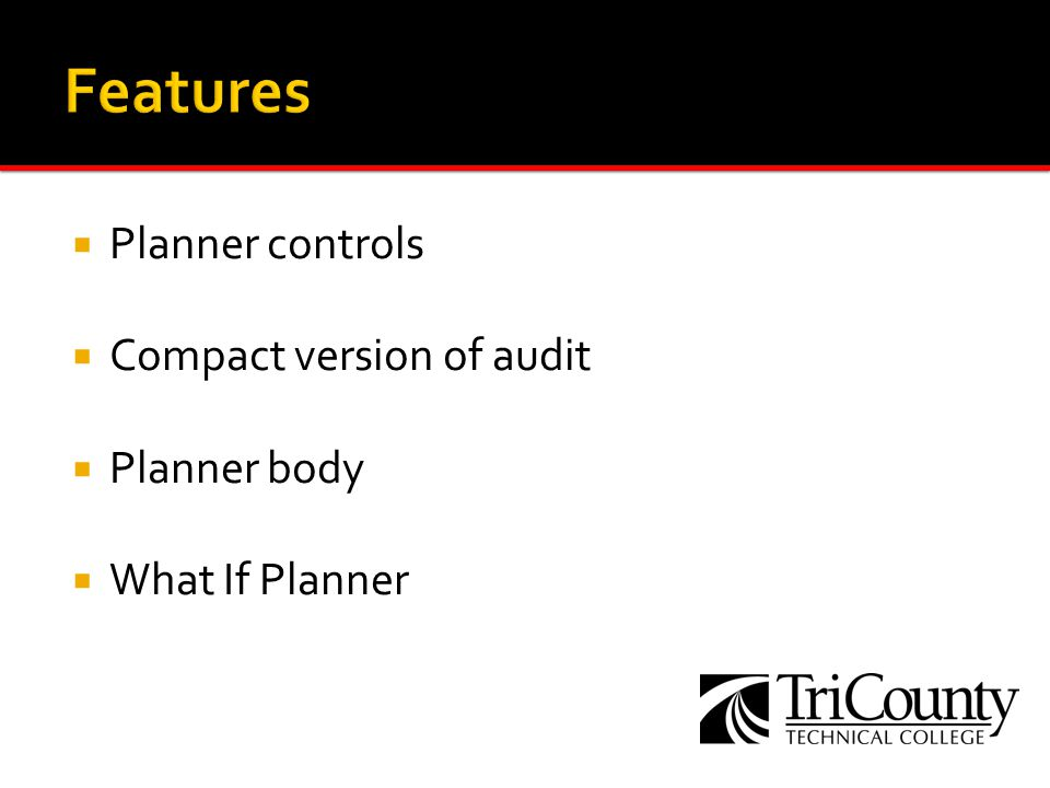 Enter courses into the plan Type in courses using the 3 letter prefix, space, and course number (ex., ENG 101) Or drag and drop from the audit Designate a category of course or one that is not a TCTC course by using a hyphen as the first character (ex., -HUMANITIES) Courses are validated to be sure they are entered correctly A red arrow appears next to each course found to be invalid The plan cannot be saved until all problems are resolved Save the plan