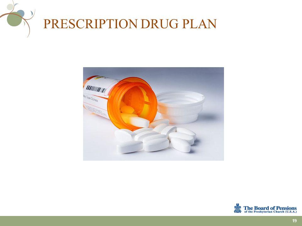 PRESCRIPTION DRUG PLAN 19