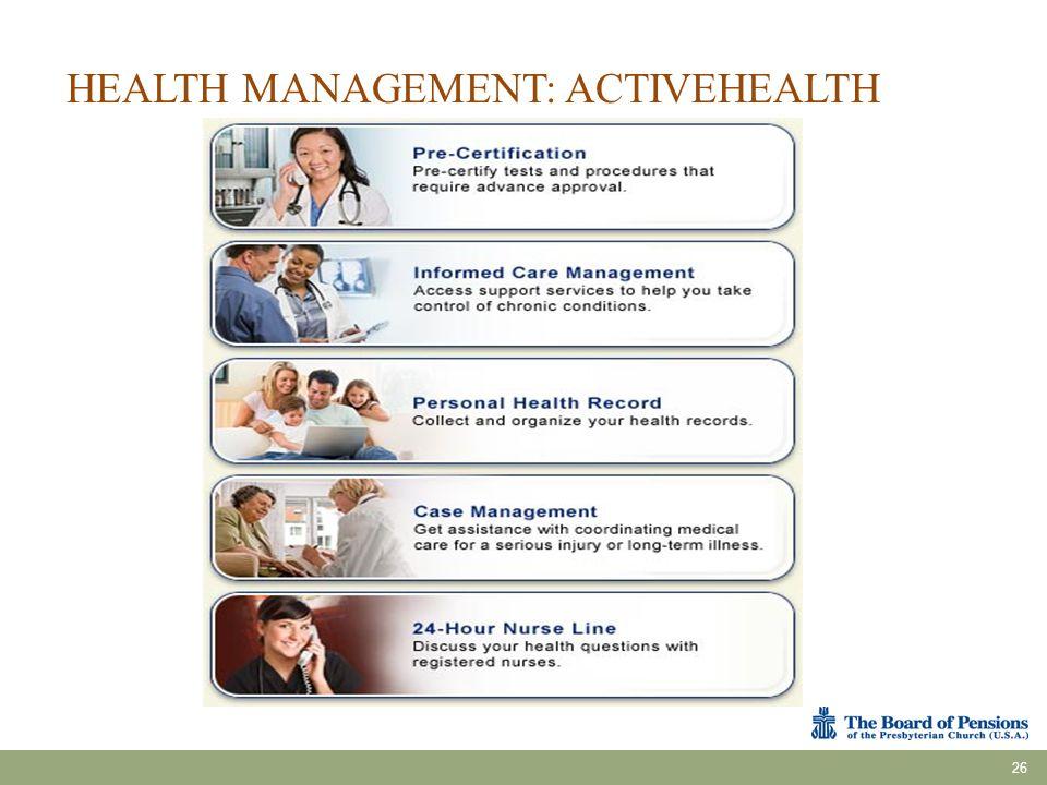 HEALTH MANAGEMENT: ACTIVEHEALTH 26