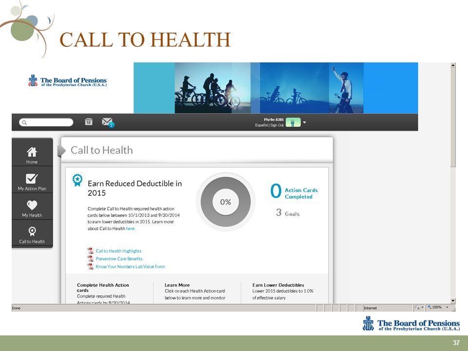 CALL TO HEALTH 37