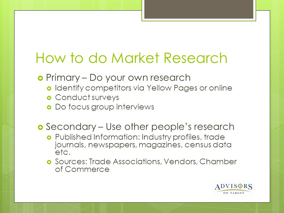 how to do research for your 10 tips on how to research your competition do some reporting there are great and inexpensive resources for checking up on your competitors online and offline.