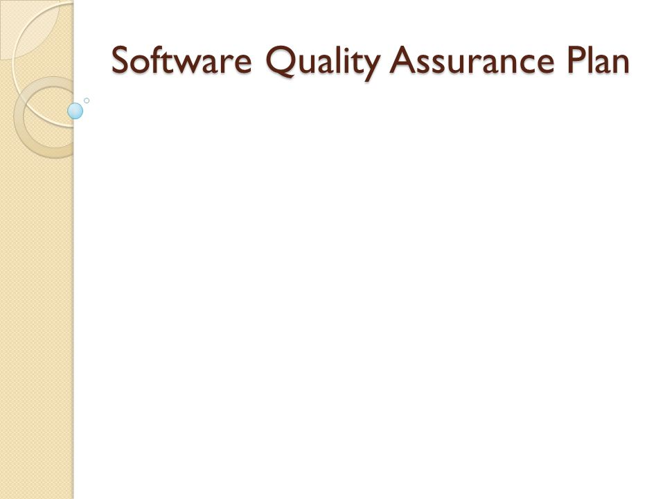 The plan provides the guidelines for development of software to ensure the quality required in a software project These procedures affect planning, designing, writing, testing, documenting, storing, and maintaining computer software.
