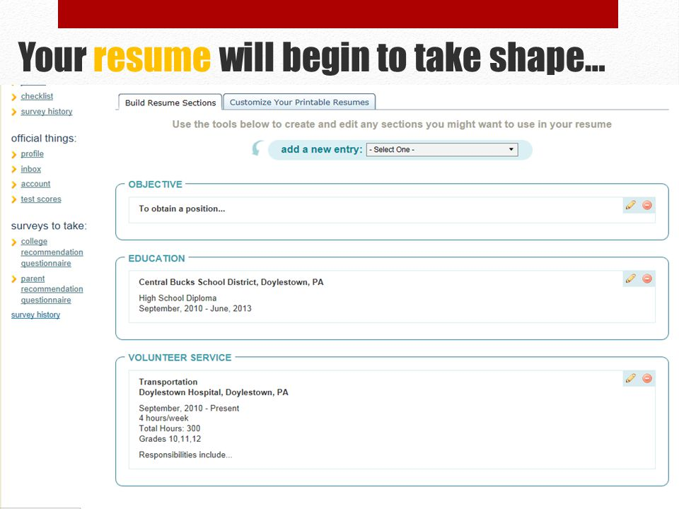 Your resume will begin to take shape…