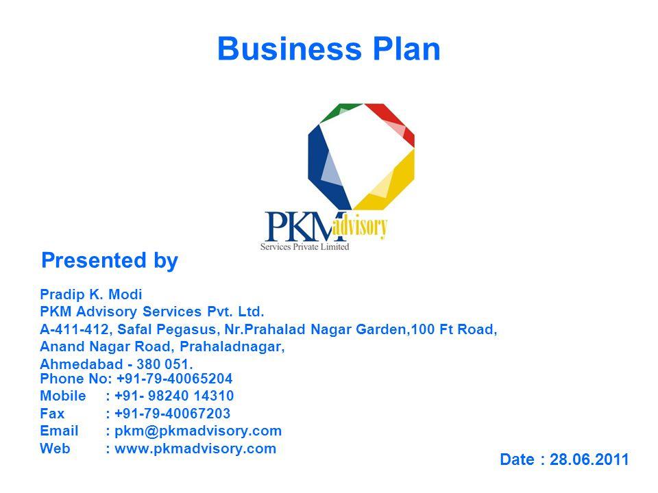Business Plan Pradip K. Modi PKM Advisory Services Pvt.