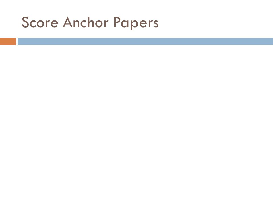 Score Anchor Papers