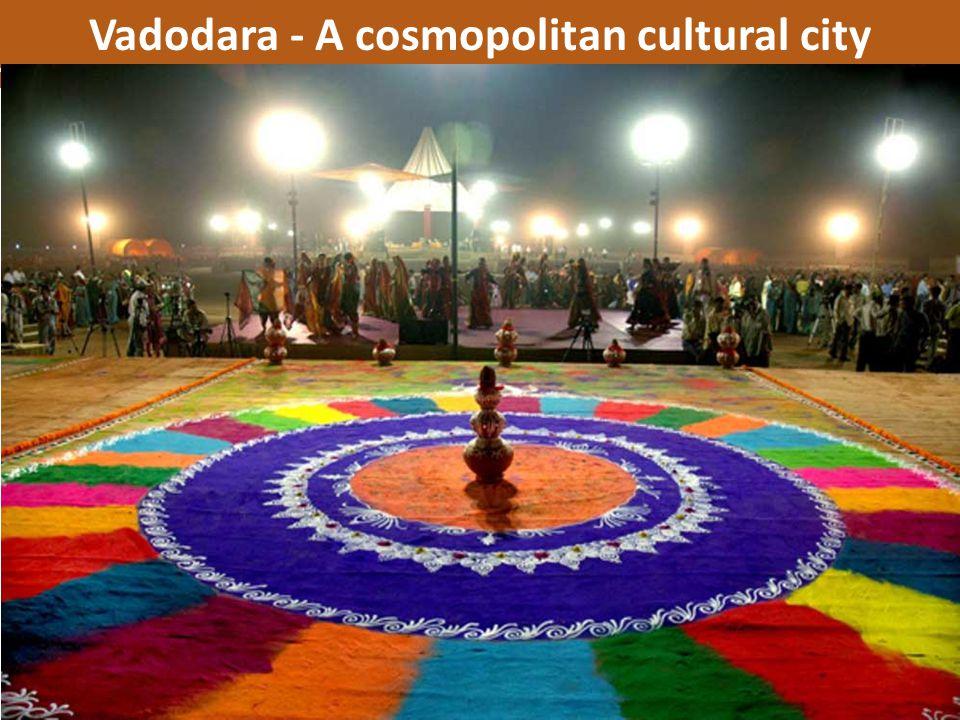 Vadodara - A cosmopolitan cultural city