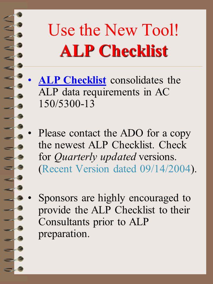 ALP Checklist Use the New Tool.