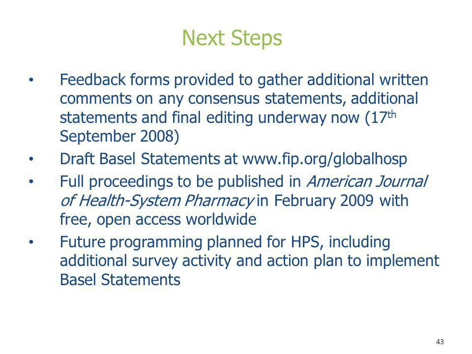 43 Feedback forms provided to gather additional written comments on any consensus statements, additional statements and final editing underway now (17