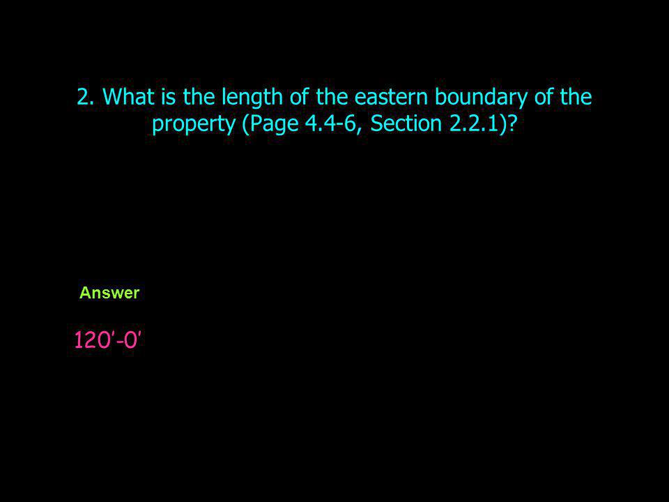 3.What is the length of the northern boundary of the property (Page 4.4-6, Section 2.2.1).