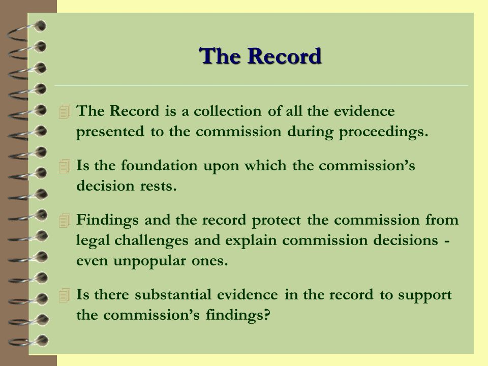 Findings Should do the Following: 4 Set out the relevant facts from the evidence presented. 4 Relate these facts to the conditions that must be proved