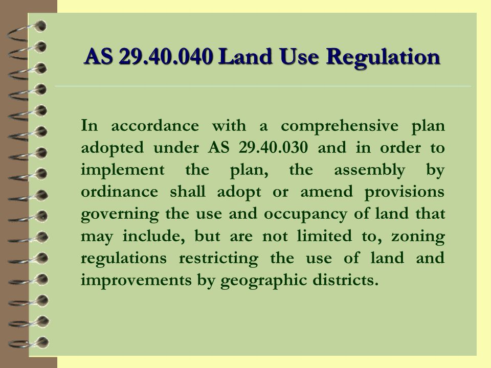 Plan Implementation Includes: 4 Zoning regulations 4 Zoning authorizations 4 Subdivision regulations 4 Additional implementation tools