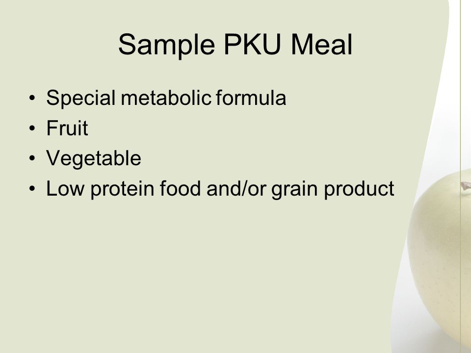 Sample PKU Meal Special metabolic formula Fruit Vegetable Low protein food and/or grain product