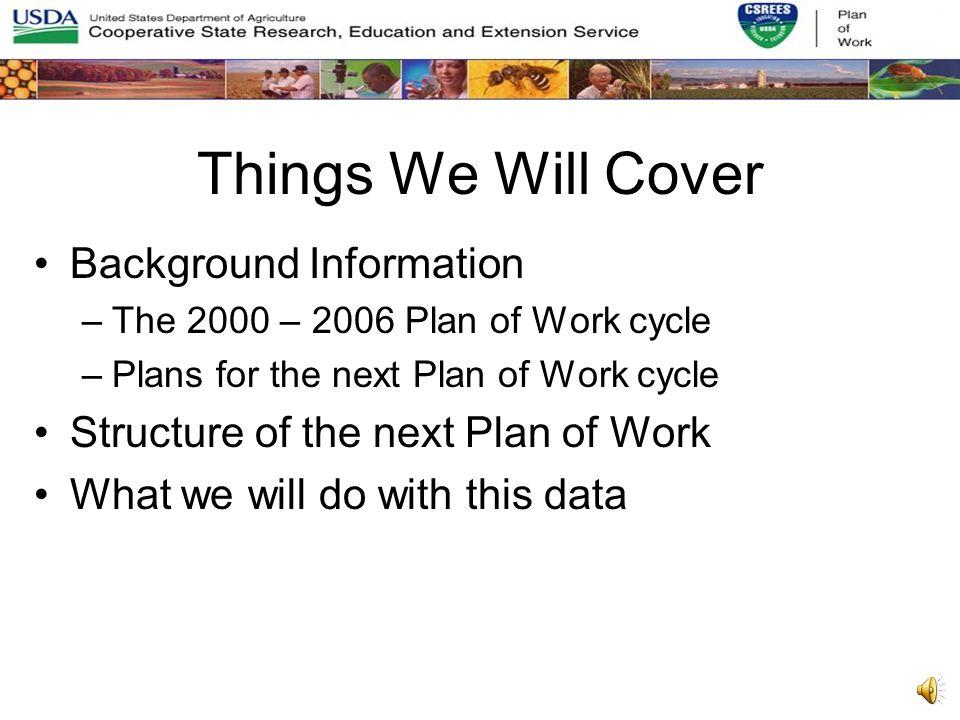 2007 – 2011 Plan of Work (POW) January 2006