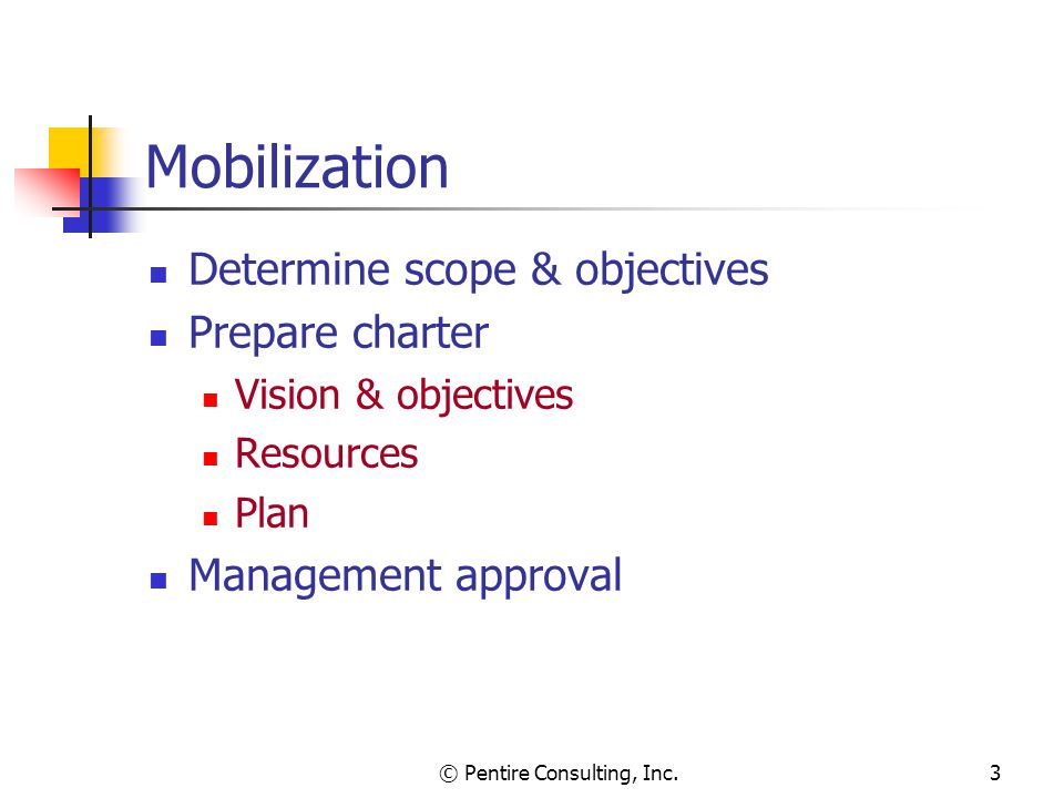© Pentire Consulting, Inc.4 Business Model Document organizational structure Identify clients and related services Describe business functions Assemble business model deliverable Tied to mission statement and strategic plan