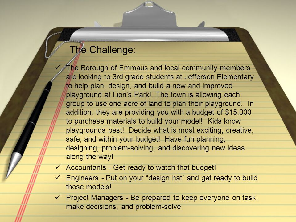 The Borough of Emmaus and local community members are looking to 3rd grade students at Jefferson Elementary to help plan, design, and build a new and