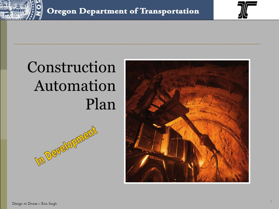 2 Construction Automation Plan Design to Dozer – Ron Singh