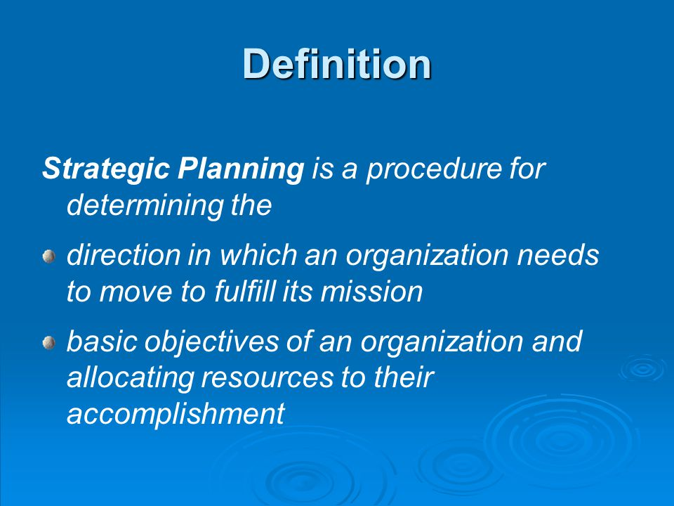 Definition A strategic plan is a document that results from strategic planning contains the mission, direction, goals, etc.