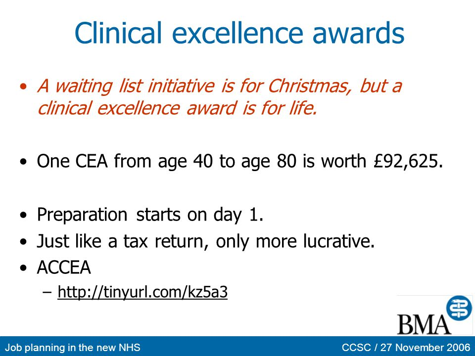 Job planning in the new NHSCCSC / 27 November 2006 Clinical excellence awards A waiting list initiative is for Christmas, but a clinical excellence aw